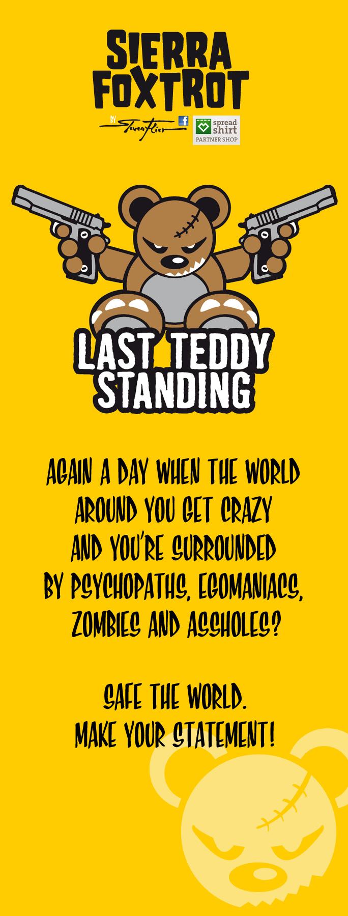 Steven Flier - Last Teddy Standing - My personal favourite!