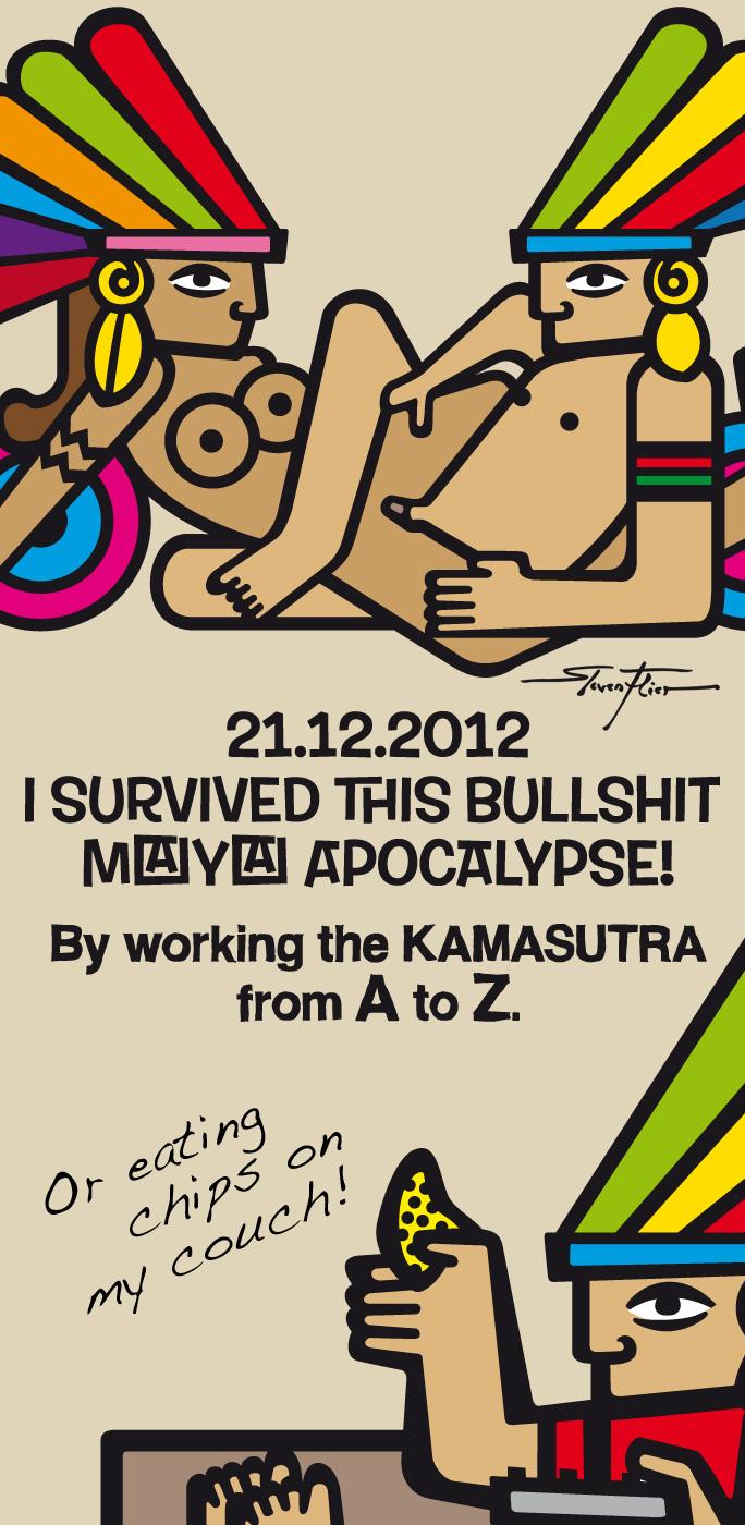 Maya, Apocalypse, Illustration, Steven Flier, Kamasutra, Couch Potatoe