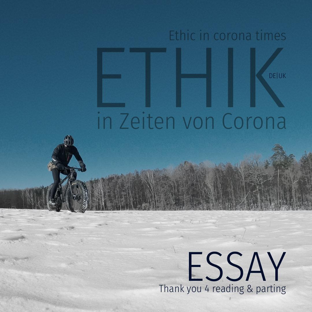 Steven Flier - Ethic in corona times - An essay